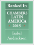 Senior Associate Isabel Andrickson ranked in Chambers Latin America 2015